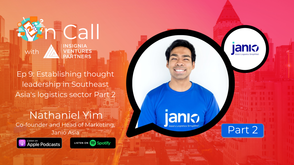 On Call with Nathaniel Yim, co-founder and head of marketing at Janio Asia