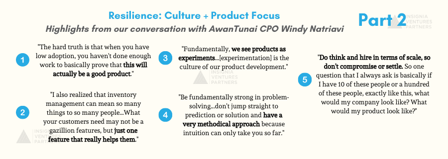 Highlights from Part 2 of our conversation with AwanTunai CPO and co-founder Windy Natriavi